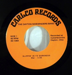THE DAYTON SIDEWINDERS BAND - Slippin' Into Darkness / Go Ahead On - 7inch (SP)