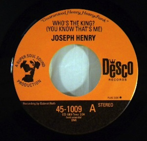 JOSEPH HENRY - Who's The King / I Feel Right - 7inch (SP)