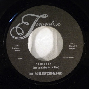 THE SOUL INVESTIGATORS - Chicken (Ain't Nothing But A Bird) - 7inch (SP)