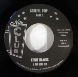 ERNIE HAWKS & THE SOUL IG'S - Soulful Trip - 7inch (SP)