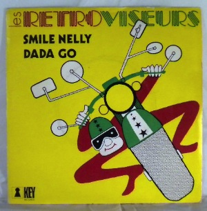 LES RETROVISEURS - Smile Nelly / Dada Go - 7inch (SP)
