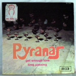 PYRANAS - Get Enough Love / Time Passing - 7inch (SP)