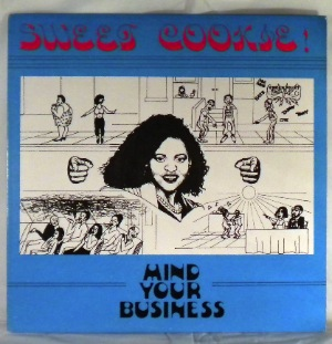 SWEET COOKIE - Mind your business - LP
