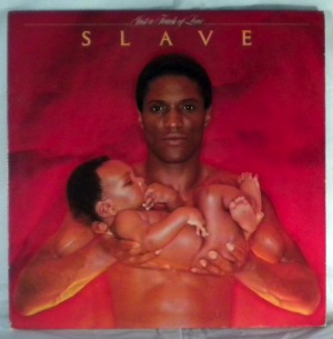 SLAVE - Just a touch of love - LP