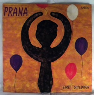 PRANA - Like Children - LP
