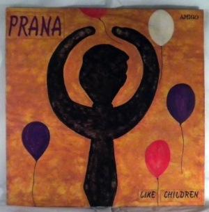PRANA - Like Children - LP