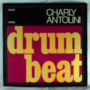 CHARLY ANTOLINI - Drum Beat - LP