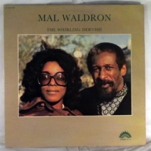 MAL WALDRON - The Whirling Dervish - LP