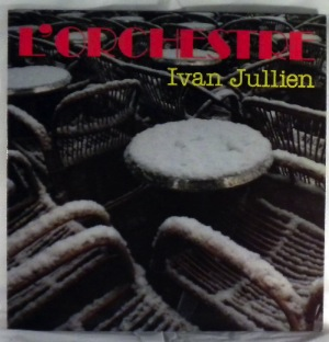 IVAN JULLIEN - L'Orchestre Ivan Jullien - LP