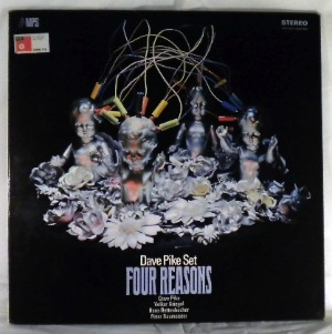 DAVE PIKE SET - Four Reasons - LP