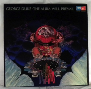 GEORGE DUKE - The Aura Will Prevail - LP