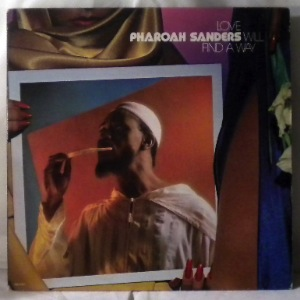PHAROAH SANDERS - Love Will Find A Way - LP