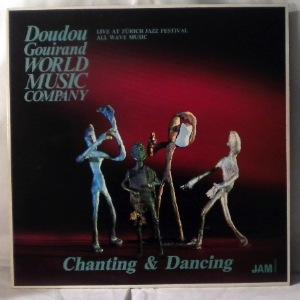 DOUDOU GOUIRAND WORLD MUSIC COMPANY - Chanting & Dancing - LP