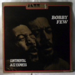 BOBBY FEW - Continental Jazz Express - LP