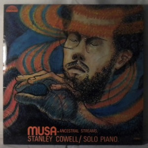 STANLEY COWELL - Musa - LP