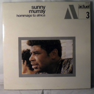 SUNNY MURRAY - Hommage To Africa - LP