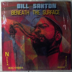 BILL SAXTON - Beneath The Surface - LP
