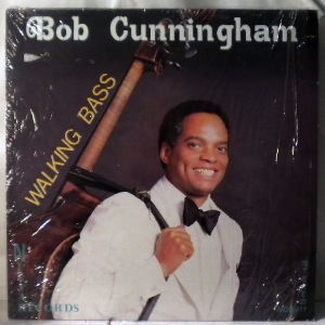 BOB CUNNINGHAM - Walking Bass - LP