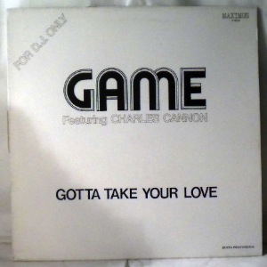 GAME - Gotta take your love - LP