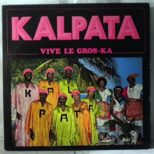 KALPATA - Vive le Gros ka - LP