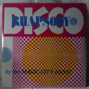THE MAGIC CITY BAND - Disco Rhapsody - LP