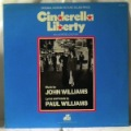 JOHN WILLIAMS - Cinderella Liberty - LP