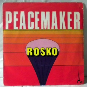 ROSKO - Peacemaker - 7inch x 1