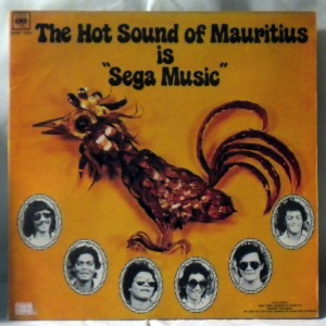 THE HOT SOUNDS OF MAURITIUS - The Hot Sounds Of Mauritius Is Sega Music - LP