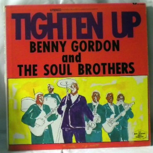BENNY GORDON AND THE SOUL BROTHERS - Tighten Up - 33T