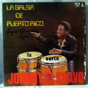 JOHNNY EL BRAVO - La Salsa de Puerto Rico - LP