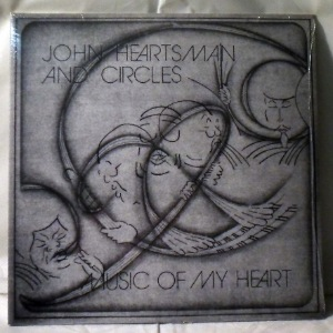 JOHN HEARTSMAN AND CIRCLES - Music Of My Heart - LP x 2