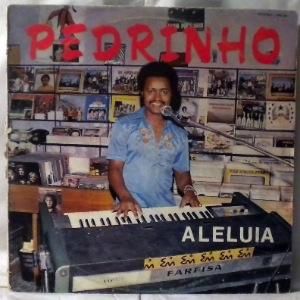 PEDRINHO - Aleluia - 33T