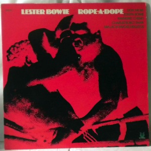 LESTER BOWIE - Rope-A-Dope - LP