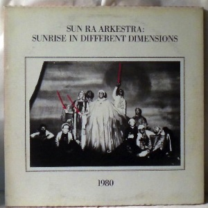 SUN RA ARKESTRA - Sunrise In Different Dimensions - LP x 2