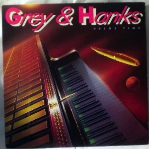 GREY & HANKS - Prime time - 33T