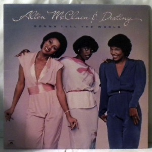 ALTON MCCLAIN & DESTINY - Gonna tell the world - LP
