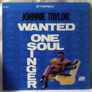 JOHNNIE TAYLOR - Wanted one soul singer - LP