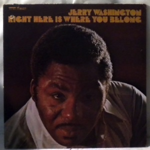 JERRY WASHINGTON - Right here is where you belong - LP