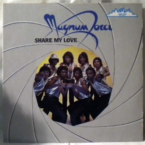 MAGNUM FORCE - Share my love - LP