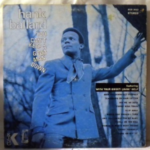 HANK BALLARD - You Can't Keep A Good Man Down - 33T