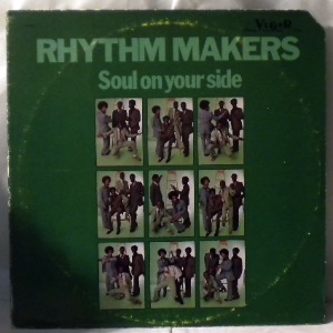 RHYTHM MAKERS - Soul on your side - LP