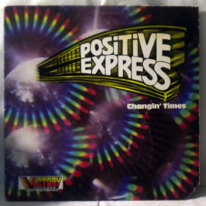 POSITIVE EXPRESS - Changin times - 33T