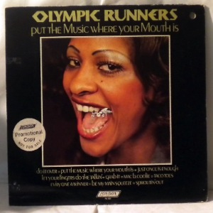 OLYMPIC RUNNERS - Put the music where your mouth is - LP