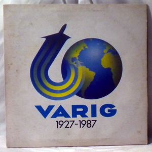 CONJUNTO FOGUEIRA TRES - 60 Varig 1927-1987 - LP