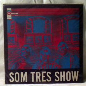 SOM TRES - Som Tres Show - LP
