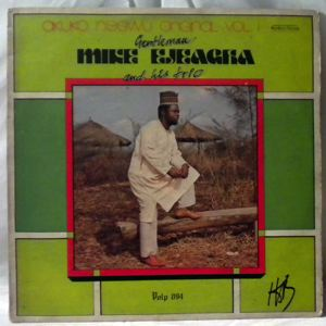 MIKE EJEAGHA AND HIS TRIO - Akuko negwu Vol. 1 - LP