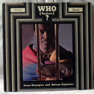 JONAS GWANGWA AND AFRICAN EXPLOSION - Who? - LP