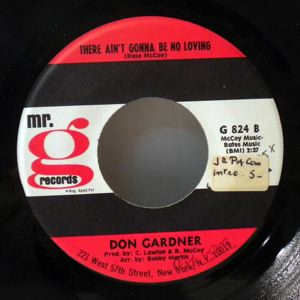 DON GARDNER - There aint gonna be no loving / Your love is driving me crazy - 7inch (SP)