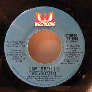 MELVIN SPARKS - Get ya some / I got to have you - 7inch (SP)