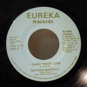 NATHAN BARTELL - Let me taste your love / I want your love - 7inch (SP)